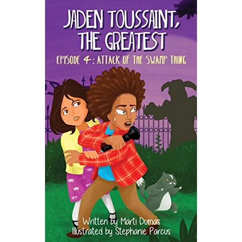 Jaden Toussaint, the Greatest Episode 4: Attack of the Swamp Thing  Hardcover – December 1, 2016